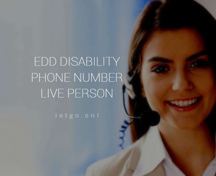 EDD Disability Phone Number Live Person