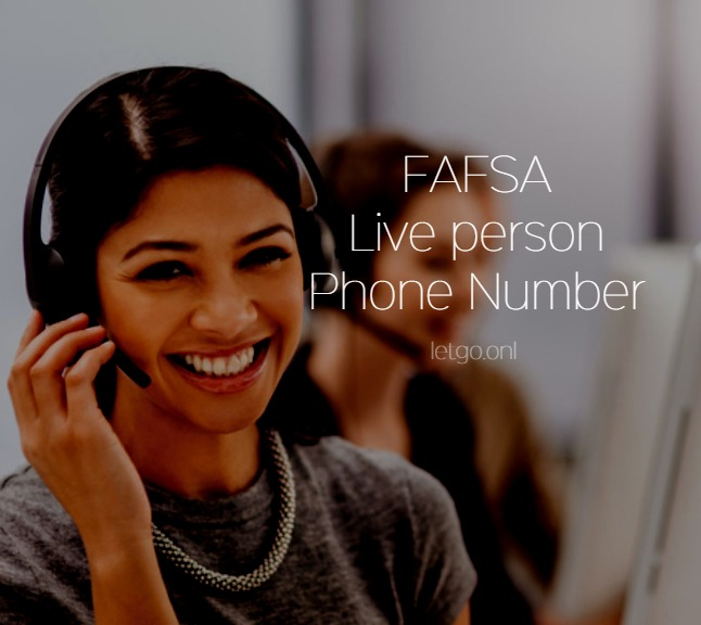 FAFSA Live Person Phone Number