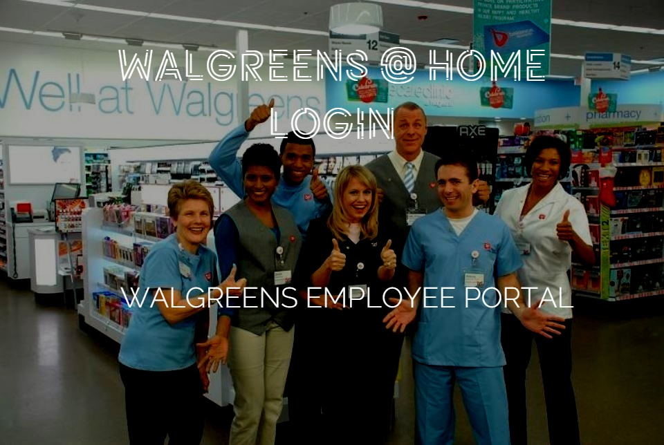 Walgreens at Home Login